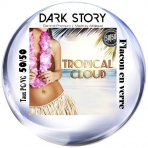 Tropical Cloud Dark Story 10ml PG/VG 50/50 Alfaliquid e-liquide